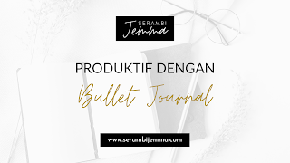 Produktif dengan Bullet Journal