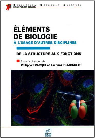 Livre : Éléments de biologie à l'usage d'autres disciplines, de la structure aux fonctions PDF