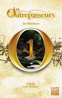Couverture du livre Les Outrepasseurs 1 de Cindy Van Wilder