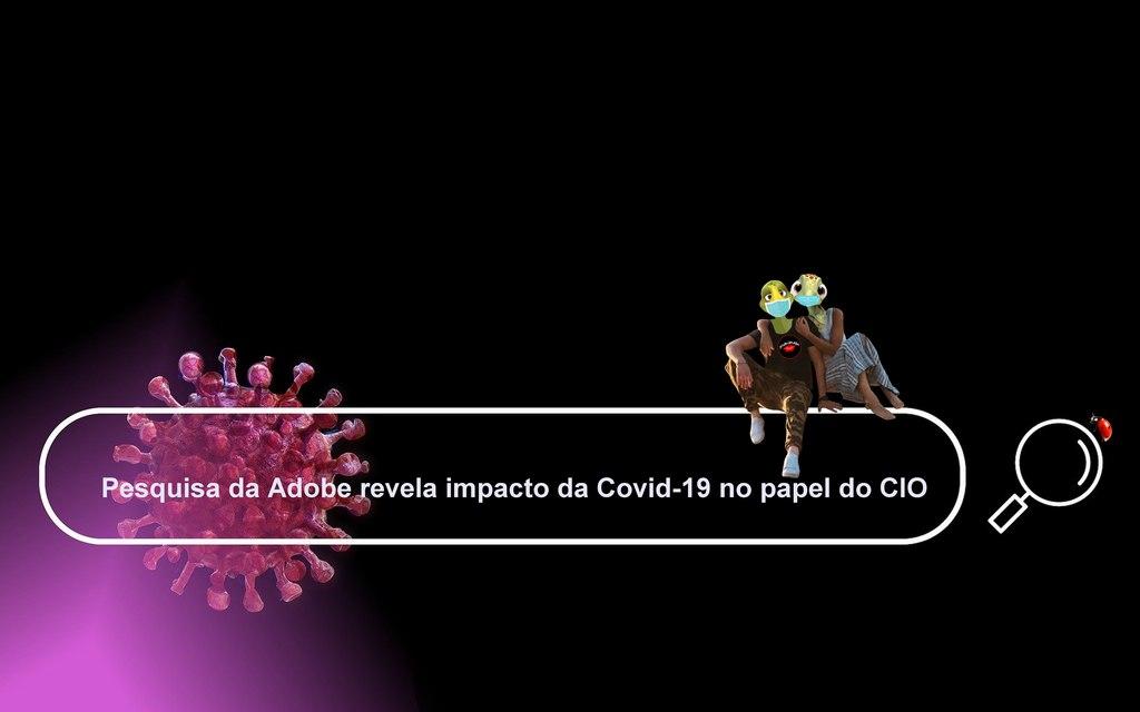 A Adobe realizou uma pesquisa em parceria com a Fortune com mais de 500 CIOs dos Estados Unidos (200) e das regiões EMEA (150) e APAC (156) para entender melhor como a função do CIO tem evoluído.