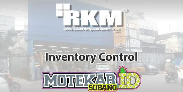 Lowongan Kerja Inventory Control RKM Pamanukan Subang 2019