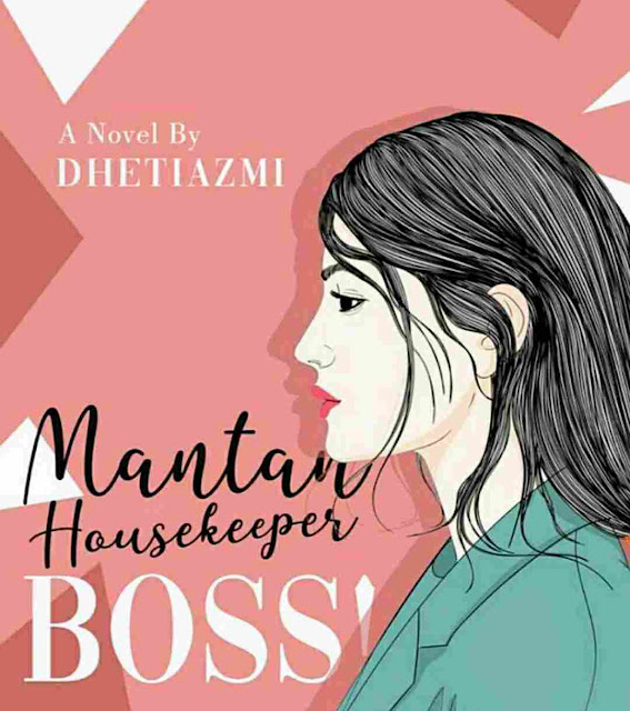 Novel Mantan Housekeeper Boss! Karya Dheti Azmi PDF