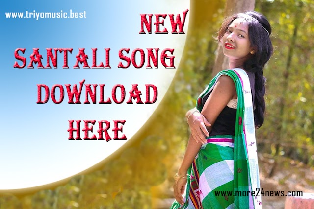 NEW SANTALI MP3 SONG DOWNLOAD LIST-TRIYOMUSIC.BEST