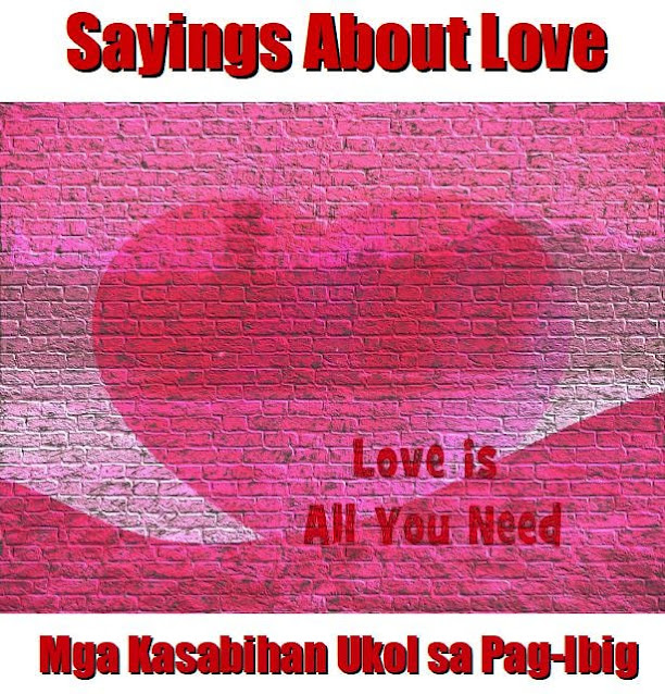 Tagalog Sayings About Love