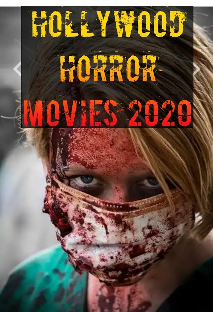 Hollywood Horror Movies 2020
