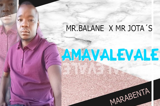 Mr Balane Feat. Mr Jota´s - Amavalevale ( 2021 ) [DOWNLOAD]