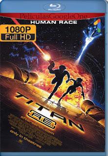Titan A.E. [2000] [1080p BRrip] [Latino-Ingles] [HazroaH]