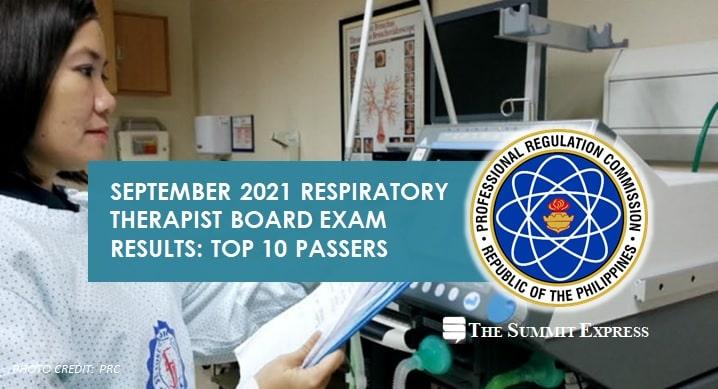 September 2021 Respiratory Therapist board exam top 10 passers