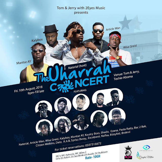 You Wouldn't Want To Miss The Uharrah Concert This 10th August !!