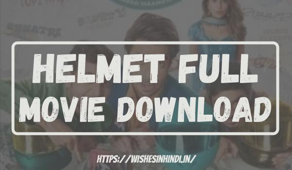 Helmet Full Movie Download