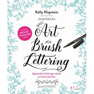 L'Art du Brush Lettering de Kelly Klapstein