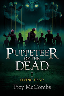https://www.amazon.com/Puppeteer-Dead-Living-Book-ebook/dp/B01IAPBVUE/ref=sr_1_3?ie=UTF8&qid=1530831595&sr=8-3&keywords=troy+mccombs&dpID=51RlQatIl2L&preST=_SY445_QL70_&dpSrc=srch