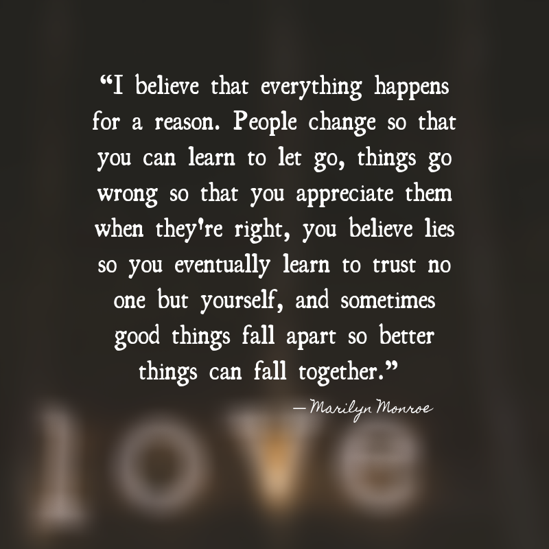 I believe that everything happens for a reason... #quotes