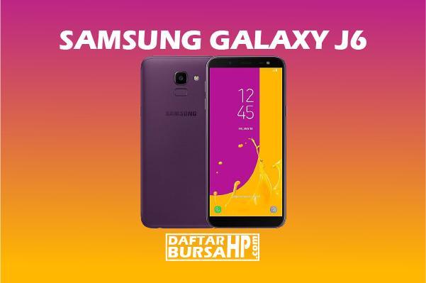 Harga Samsung Galaxy J6 dan Spesifikasi Terbaru