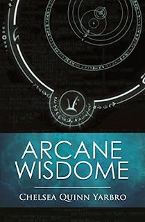 https://www.amazon.com/Arcane-Wisdome-Chelsea-Quinn-Yarbro-ebook/dp/B00NS3PKGK/ref=la_B000APXGJ2_1_75?s=books&ie=UTF8&qid=1484514030&sr=1-75&refinements=p_82%3AB000APXGJ2