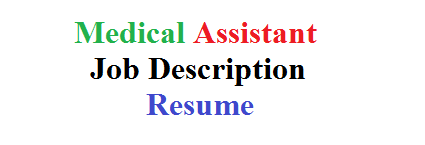 Medical Assistant Job Description Resume