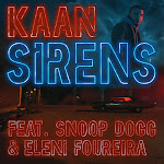 Kaan - Sirens (feat. Snoop Dogg & Eleni Foureira) [Radio Edit] - Single Cover