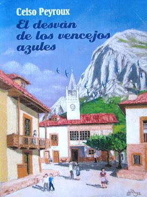 Libro: El desván de los vencejos azules, Celso Peyroux