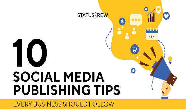 10 Social Media Publishing Tips for Businesses #infographic