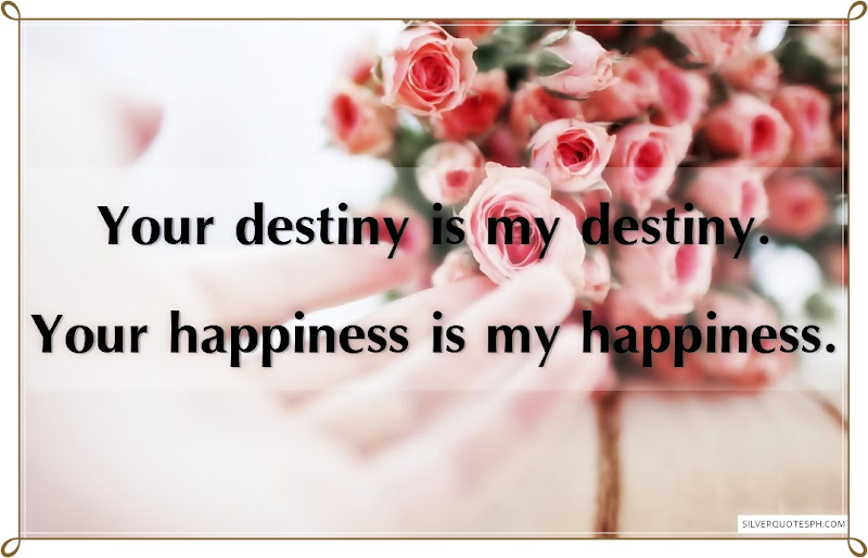 Your Destiny Is My Destiny