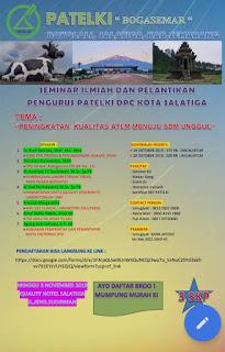 Seminar ilmiah dan Pelantikan Pengurus PATELKI DPC Kota Salatiga | Peningkatan Kualitas ATLM menuju SDM Unggul