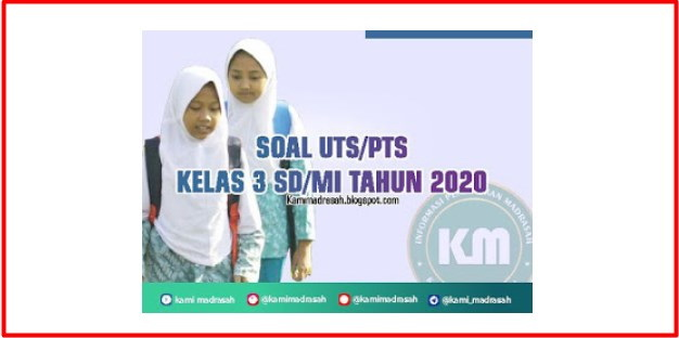 41+ Soal Uts Quran Hadist Kelas Iii Sd Mi Ganjil 2020 2021 2022  Background