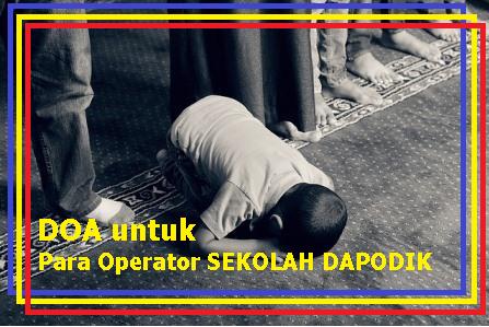 doa-untuk-para-operator-sekolah-dapodik