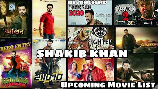 Sakib Khan Upcoming Movies 2021
