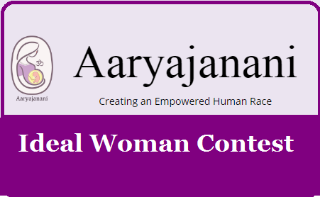 All India Level Online Contest on the Book The Ideal Woman. Register Online @ www.aaryajanani.org