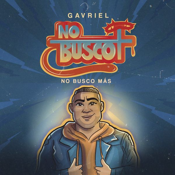 Gavriel – No Busco Mas (Single) 2021