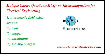 MCQ on Magnetism and Electromagnetism for Electrical Engineering