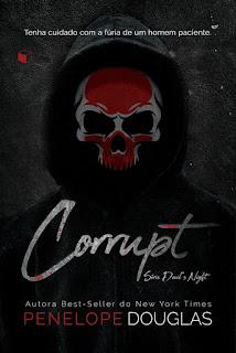LANÇAMENTO] Corrupt de Penelope Douglas - Leitura Maravilhosa