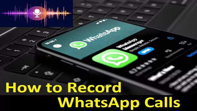 How-to-record-WhatsApp-calls-on-Android-Smartphone