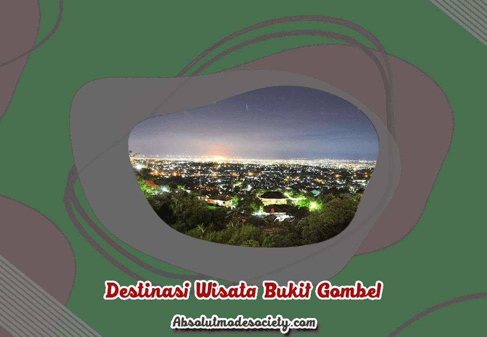 Destinasi Wisata Bukit Gombel Semarang