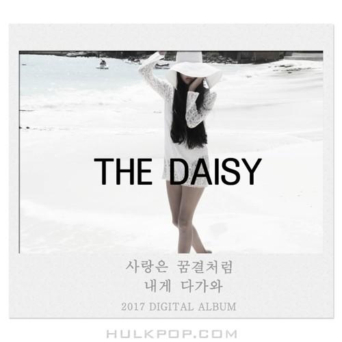 The Daisy – 사랑은 꿈결처럼 내게 다가와 – Single