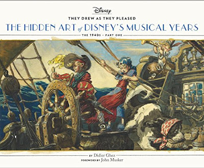 Book cover for They Drew as They Pleased: The Hidden Art of Disney's Musical Years the 1940's Part One showing Peter Pan and Wendy captaining a pirate ship painted by David Hall