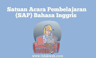 Satuan Acara Pembelajaran (SAP) Bahasa Inggris