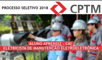 Processo Seletivo CPTM 2018 Aluno Aprendiz