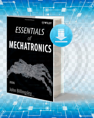 Free Book Essentials of Mechatronics pdf.