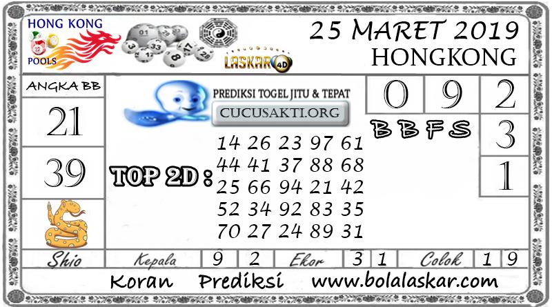 Prediksi Togel HONGKONG LASKAR4D 25 MARET 2019