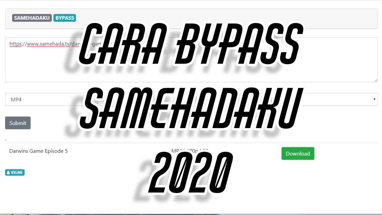 Cara ByPass Samehadaku 2020 (Lengkap Dengan Gambar Tutorial)