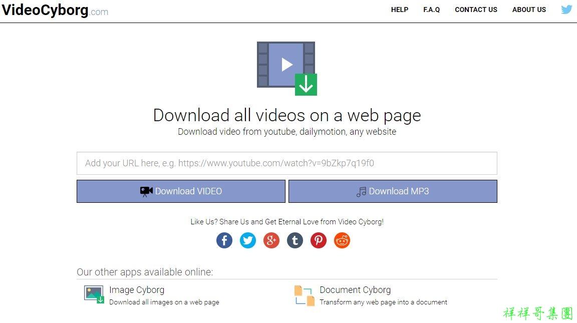 [教學]一鍵下載網頁內影片或MP3-Video Cyborg - 祥祥哥資訊