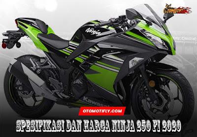 Spesifikasi dan Harga Ninja 250 FI 2020