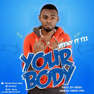 """Venny ft T11 – """"Your Body"""""""