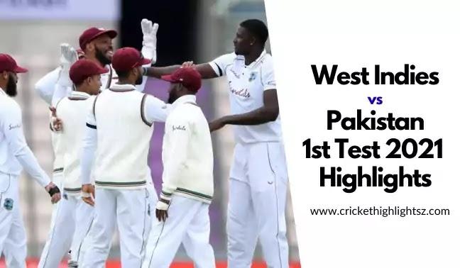 West Indies vs Pakistan 1st Test 2021