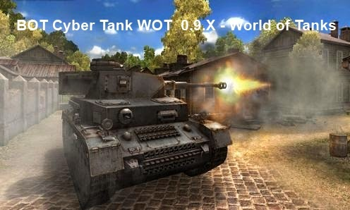 BOT Cyber Tank WOT 2014 - World of Tanks ~ Mods - Cheat