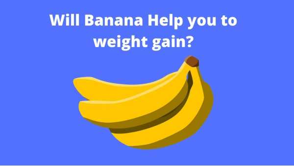 bananas make you gain weight