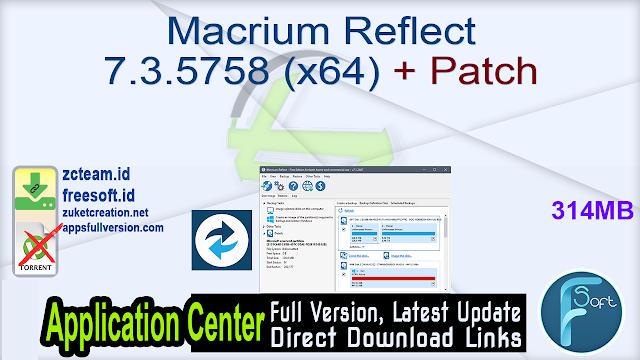 Macrium Reflect 7.3.5758 (x64) + Patch