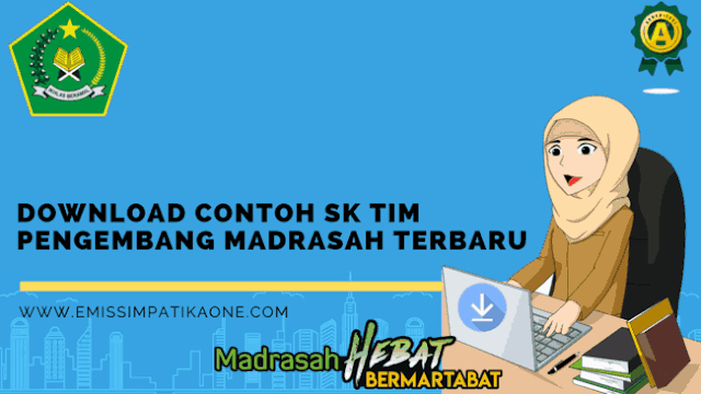 Download Contoh SK Tim Pengembang Madrasah Terbaru