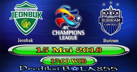 Prediksi Bola855 Jeonbuk vs Buriram 15 Mei 2018